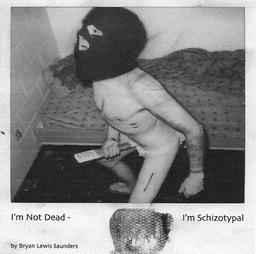 I'm Not Dead - I'm Schizotypal